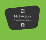 PrivateContent Mail Actions